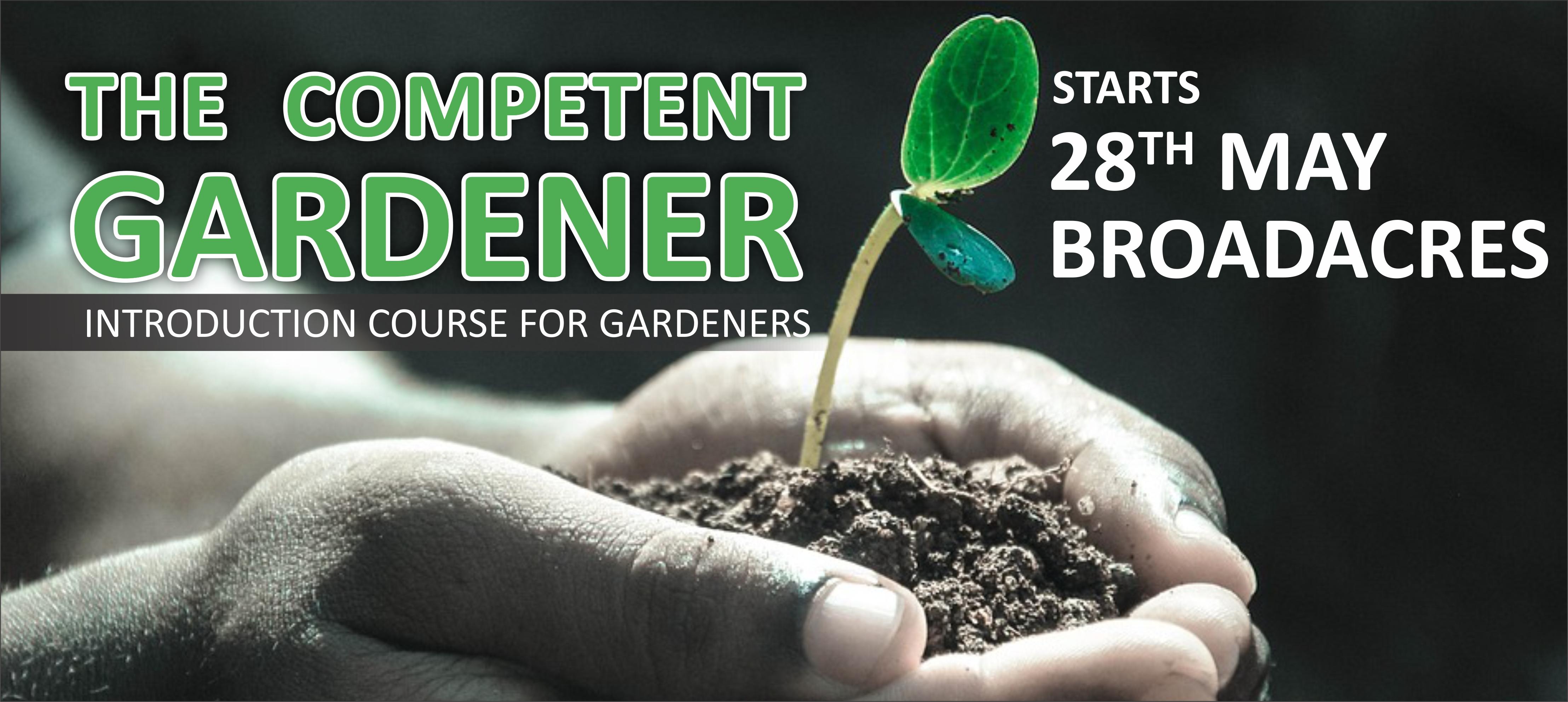 Gardeners-course-BDS-2019 The Competent Gardener @ Broadacres